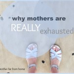 Why moms are always exhausted…